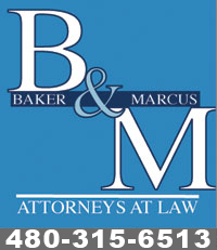Baker & Marcus.  Arizona Wrongful Death Lawyers. Contact us at (480) 315-6513